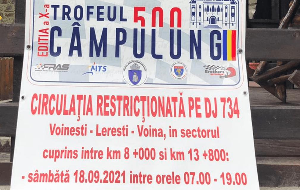 """""""TROFEUL CÂMPULUNG 500"""" – etapa a VII-a din cadrul Campionatului Național de Viteză în Coastă: Circulație restricționată pe DJ 734"""